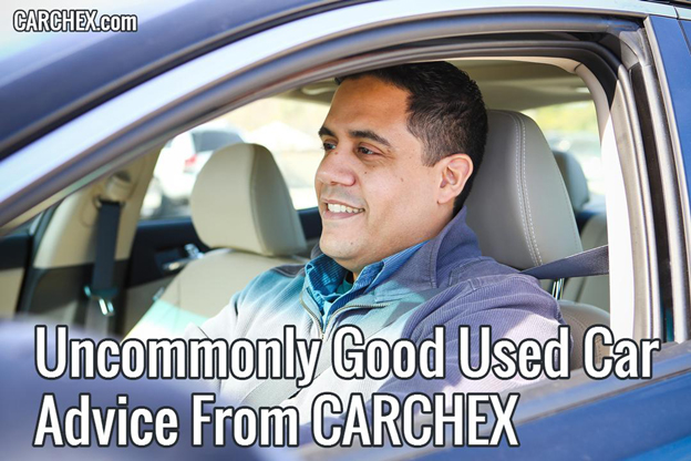 Uncommonly Good Used Car Advice From CARCHEX