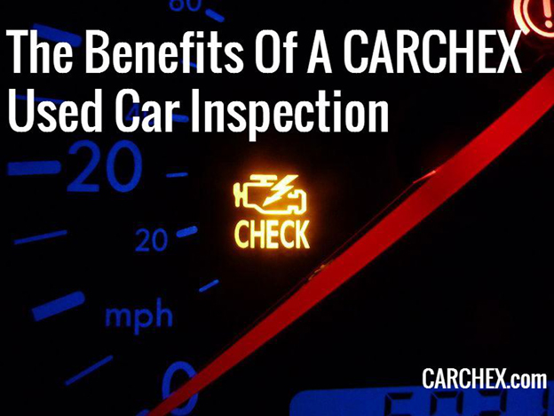 The Benefits Of A CARCHEX Used Car Inspection