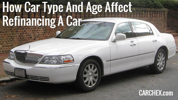 How Car Type And Age Affect Refinancing A Car