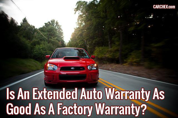 Is An Extended Auto Warranty As Good As Factory Warranty?