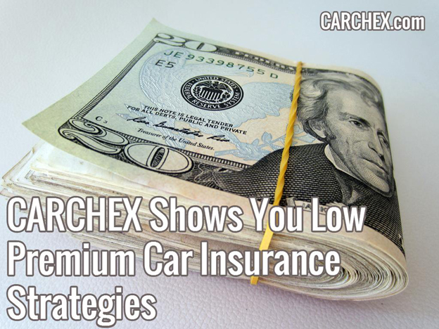 CARCHEX Shows You Low Premium Car Insurance Strategies