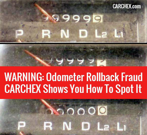 WARNING: Odometer Rollback Fraud - CARCHEX Shows You How To