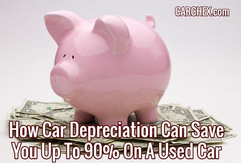 How Car Depreciation Can Save You Up To 90% On A Used Car