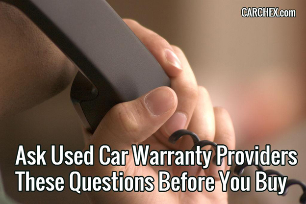 Ask Used Car Warranty Providers These Questions Before You Buy