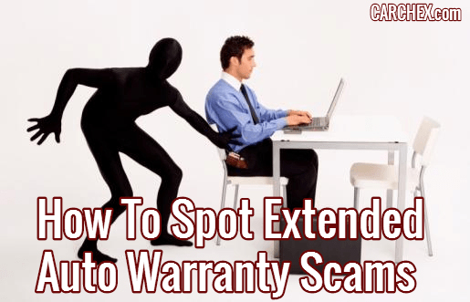 How To Spot Extended Auto Warranty Scams