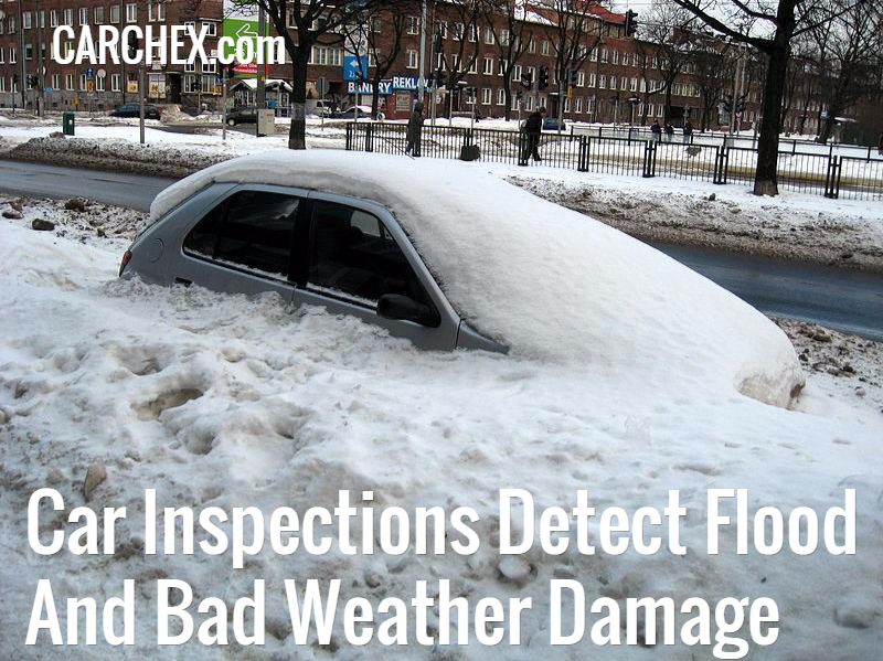 Buying A Car With Hail Damage >> Car Inspections Detect Flood And Bad Weather Damage