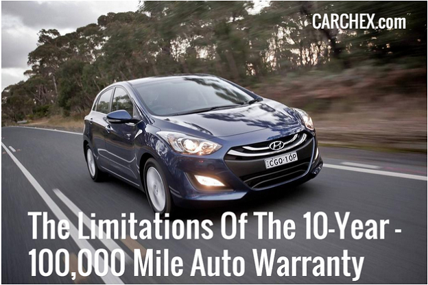 The Limitations Of The 10-Year / 100,000 Mile Auto Warranty