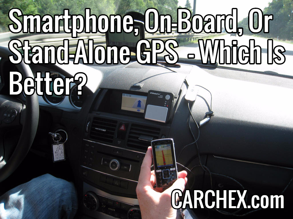 Smartphone On-Board Or Stand-Alone GPS Which Is Better