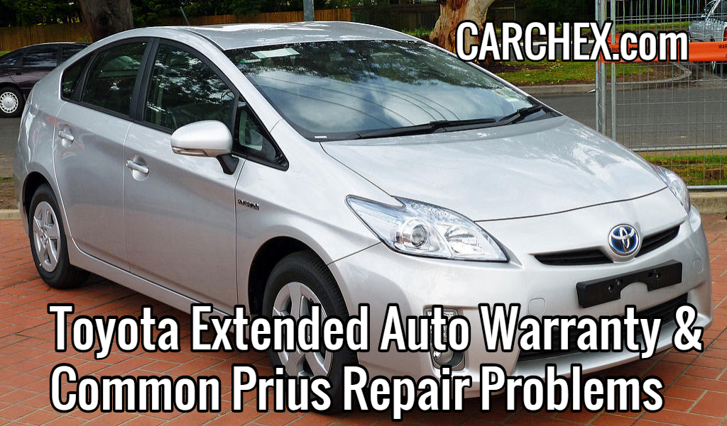 Toyota Extended Auto Warranty & Common Prius Repair Problems