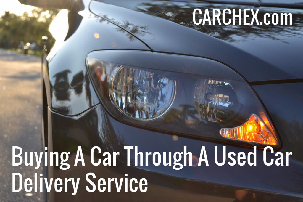 Buying A Car Through A Used Car Delivery Service