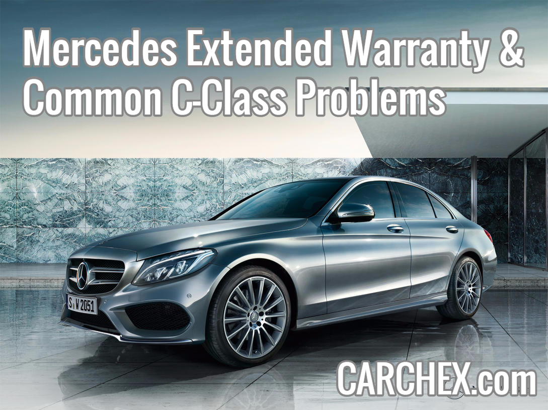 Mercedes extended warranty common c class problems for Mercedes benz a service cost