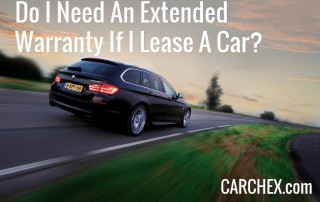 Do I Need An Extended Warranty If I Lease A Car