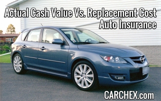 Actual Cash Value and Replacement Cost Auto Insurance