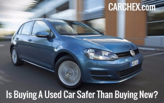 Is Buying A Used Car Safer Than Buying New