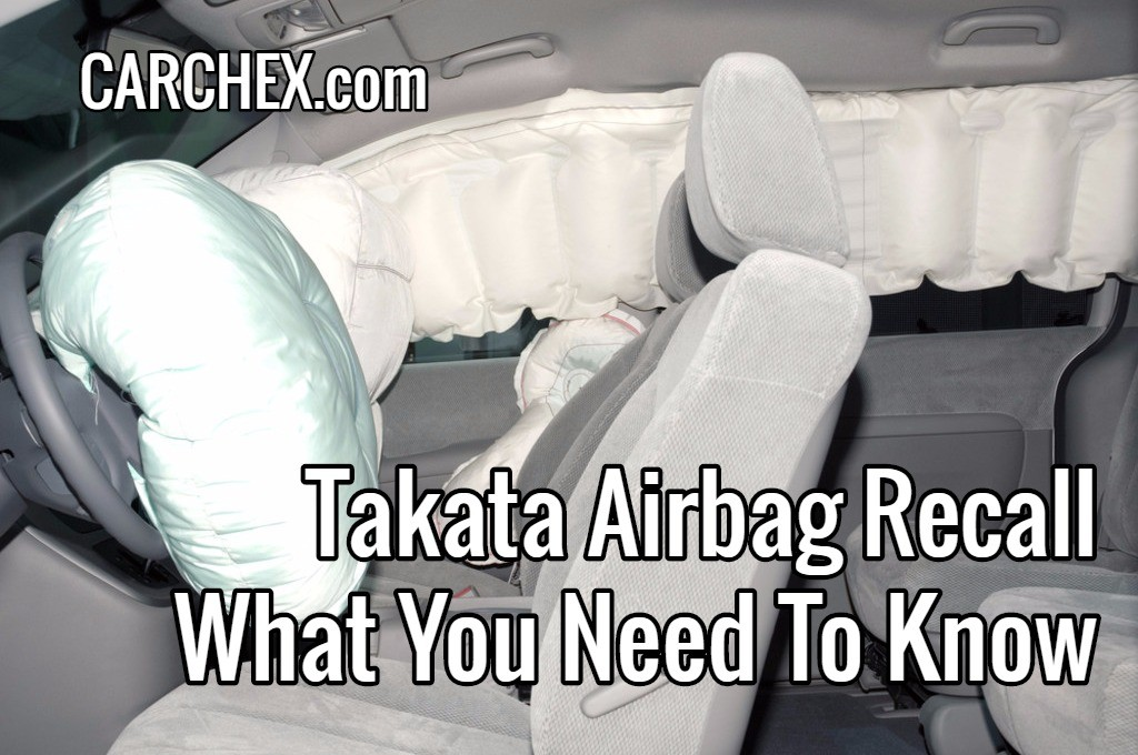 Takata Airbag Recall What You Need To Know