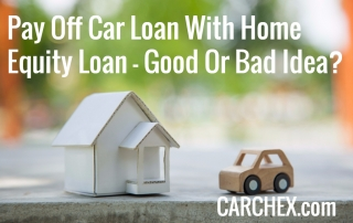 Pay Off Car Loan With Home Equity Loan