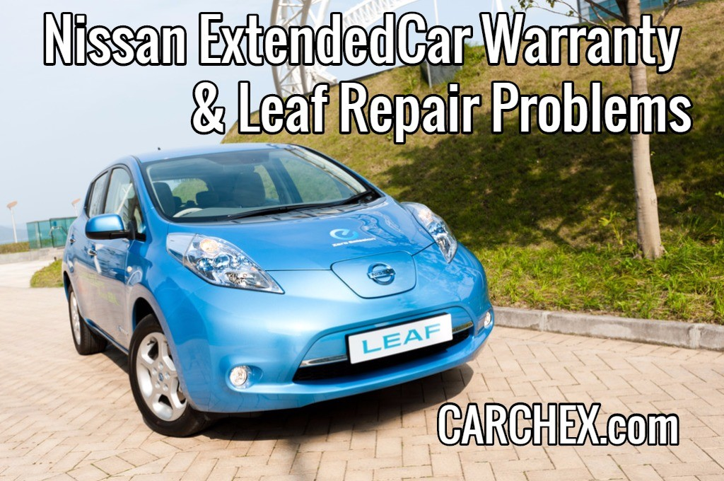 Nissan Extended Car Warranty and Common Leaf Repair Problems